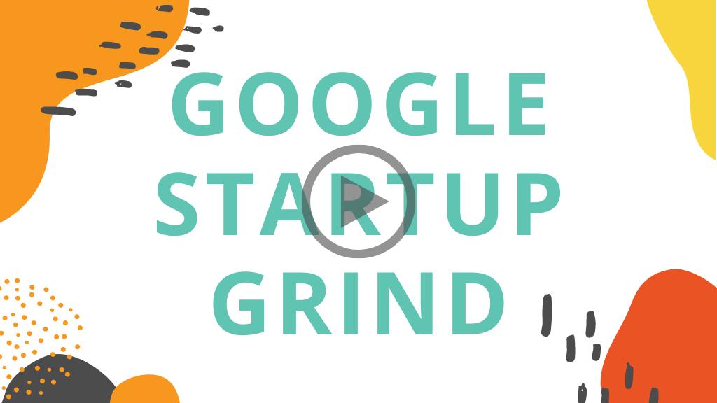 Google Startup Grind