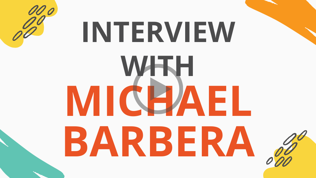 Michael Barbera Interview
