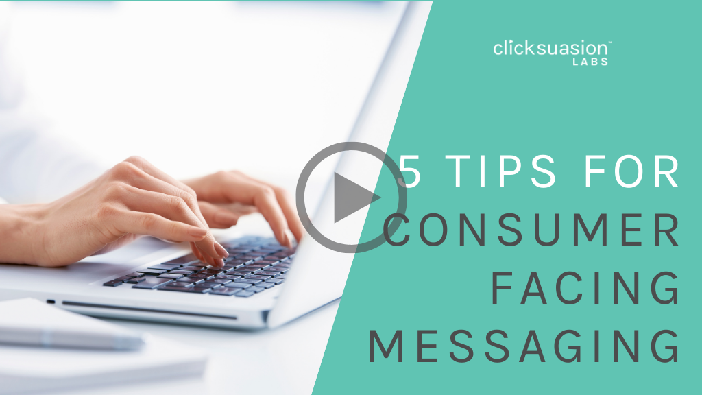 5 Tips for Consumer Facing Messages